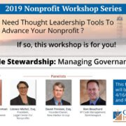2019 NONPROFIT WORKSHOP SERIES: SENSIBLE STEWARDSHIP: MANAGING GOVERNANCE RISK